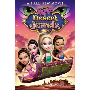 Bratz: Desert Jewelz (2011)