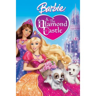 Barbie & the Diamond Castle (2008)
