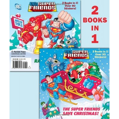 The Super Friends Save Christmas/Race to the North Pole (DC Super Friends) (Deluxe Pictureback)