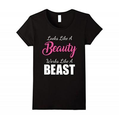 Women's Looks Like a Beauty Works Like a Beast T-Shirt Small Black
