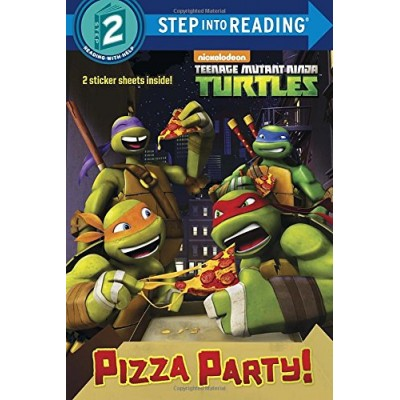 Pizza Party! (Teenage Mutant Ninja Turtles) (Step into Reading)