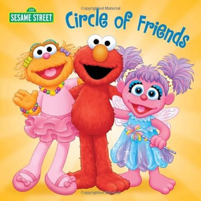 Circle of Friends (Sesame Street) (Sesame Street Board Books)